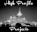 High Profile Projects